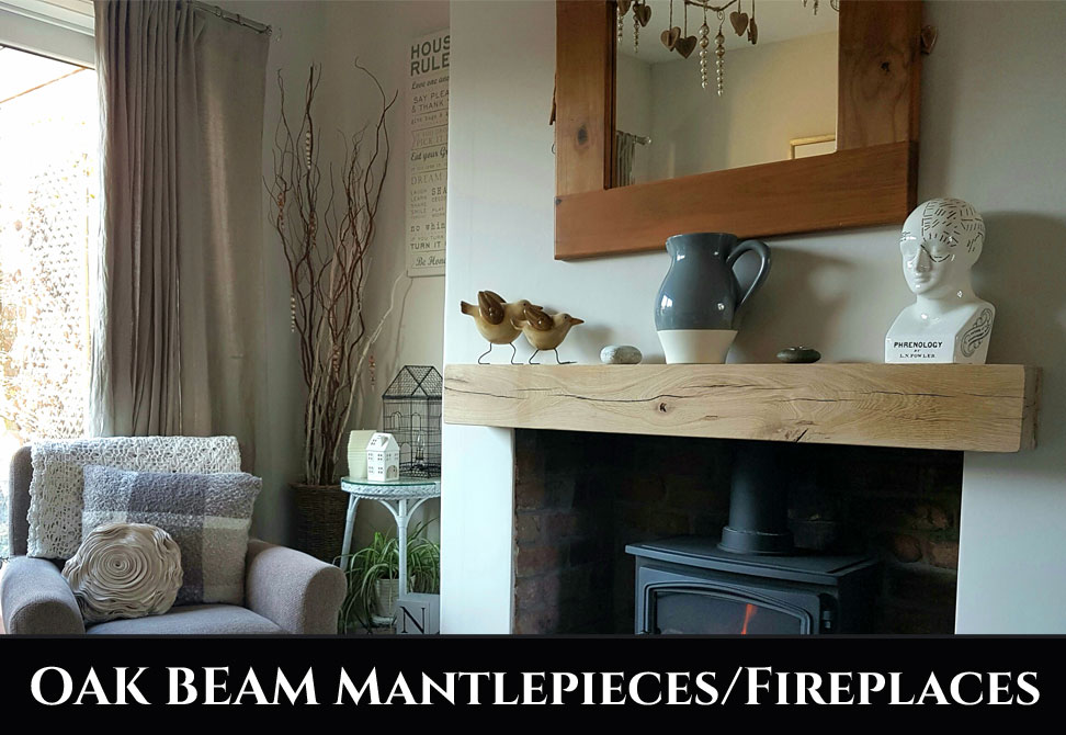 Oak Beam mantle Pieces / Fireplaces