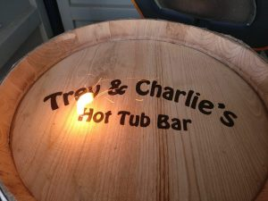 Trev and Charlie's Hot Tub Bar Acacia Barrel Engraving